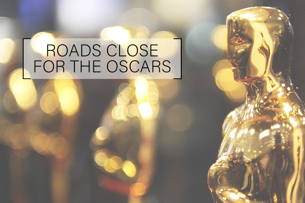 Expected Road Closures for the Oscars
